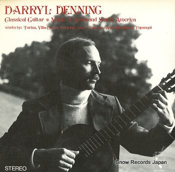 DENNING, DARRYL classical guitar/music of spain and south america