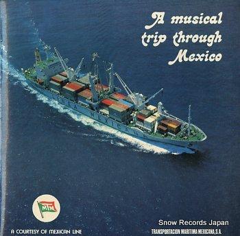V/A musical trip through mexico