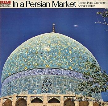 FIEDLER, ARTHUR in a persian market