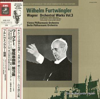 FURTWANGLER, WILHELM wagner; orchestral works vol.3
