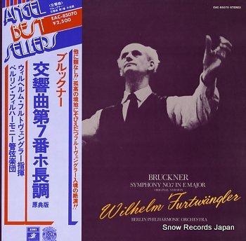 FURTWANGLER, WILHELM bruckner, anton; symphony no.7 in e major original version