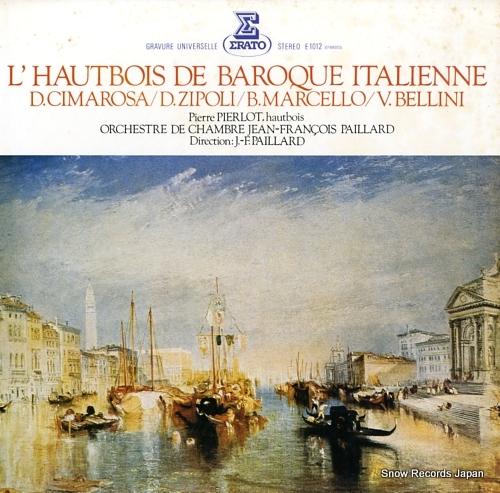 PIERLOT, PIERRE l'hautbois de baroque italienne