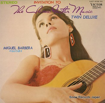 BARBERA, MIGUEL invitation to the classic guitar music-twin deluxe