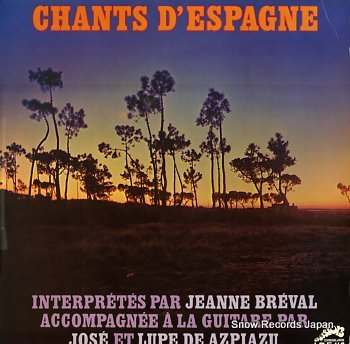 BREVAL, JEANNE chants d'espagne