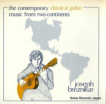 BREZNIKAR, JOSEPH contemporary classical guitar, the: music from two continents
