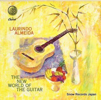 ALMEIDA, LAURINDO new world of the guitar, the
