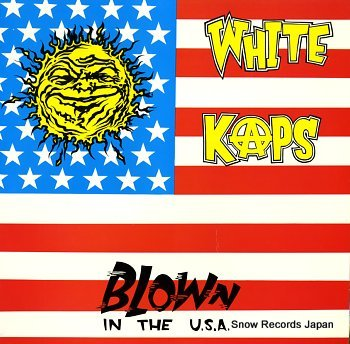 WHITE KAPS blown in the usa