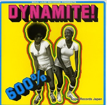 V/A soul jazz records presents dinamite! 600%