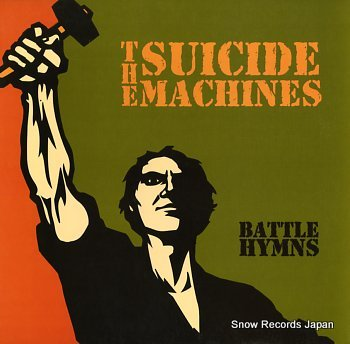 SUICIDE MACHINES, THE battle hymns