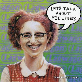 LAGWAGON let's talk about feelings