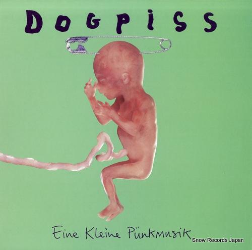 DOGPISS eine klein punkmusik