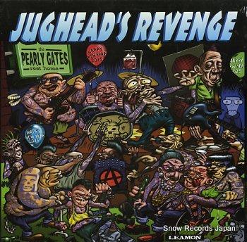 JUGHEAD'S REVENGE pearly gates