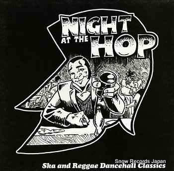 V/A night at the hop / ska and reggae dancehall classics