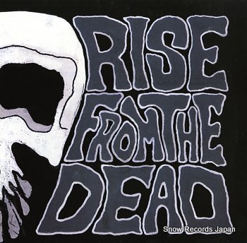 RISE FROM THE DEAD rock fan dead