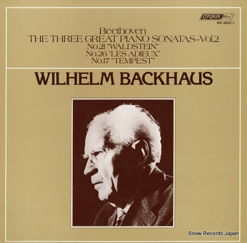 BACKHAUS, WILHELM beethoven; the three great piano sonatas vol.2 / no.21 waldstein / no.26 les adieux / no.17 tempest