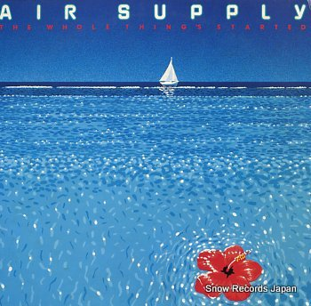 AIR SUPPLY whole thing's started, the