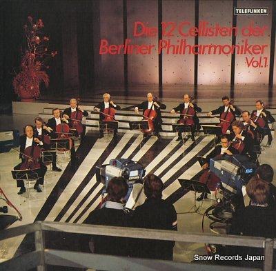 DIE 12 CELLISTEN DER BERLINER PHILHARMONIKER vol.1