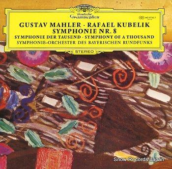 KUBELIK, RAFAEL mahler; symphonie nr.8