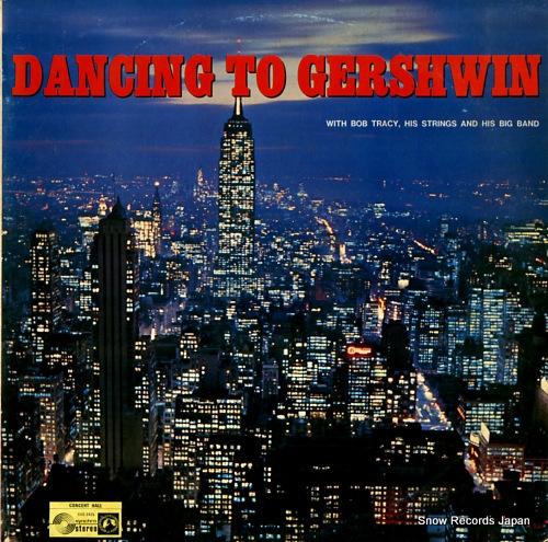 TRACY, BOB dancing to gershwin