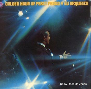 PRADO, PEREZ golden hour of