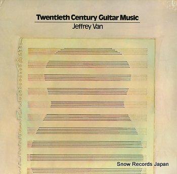 VAN, JEFFREY twentieth century guitar music