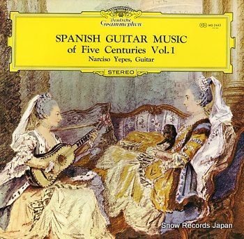 YEPES, NARCISO spanish guitar music of five centuries vol.1