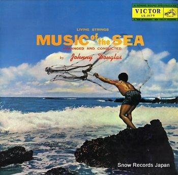 DOUGLAS, JOHNNY music of the sea