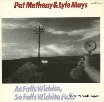 METHENY, PAT & LYLE MAYS as falls wichita, so falls wichita falls
