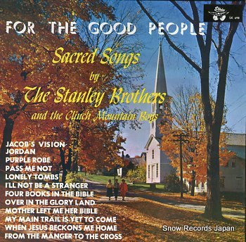 STANLEY BROTHERS, THE for the good people