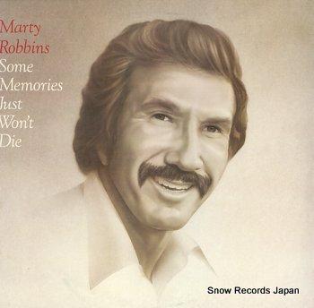 ROBBINS, MARTY some memories just won't die