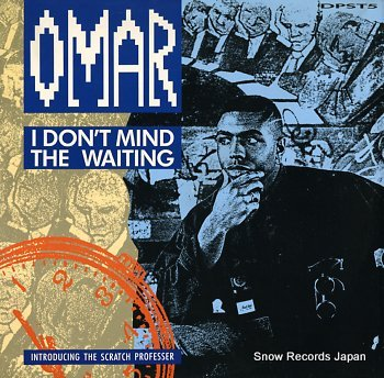 OMAR i don't mind the waiting