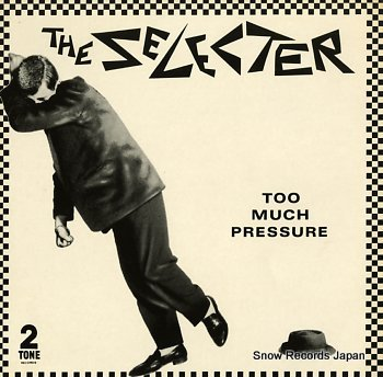 SELECTER, THE too much pressure