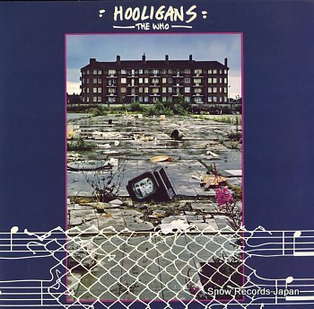 WHO, THE hooligans