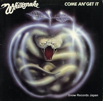 WHITESNAKE come an' get it