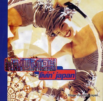 TRIUMPH livin' japan