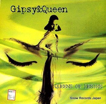 GIPSY & QUEEN queens of desire