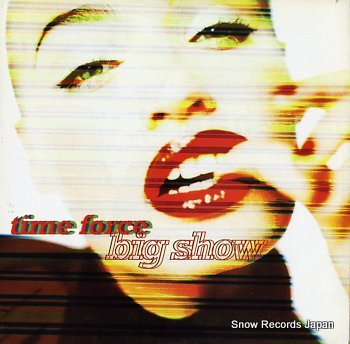 TIME FORCE big show