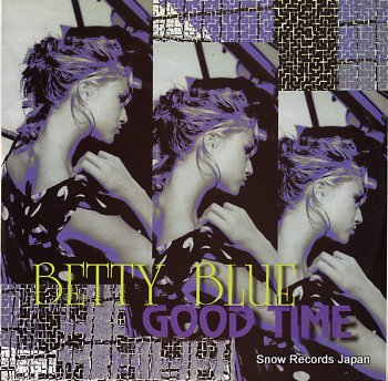 BETTY BLUE good time