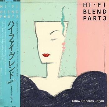 HI-FI SET hi-fi blend part3