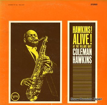 HAWKINS, COLEMAN hawkins! alive! at the village gate
