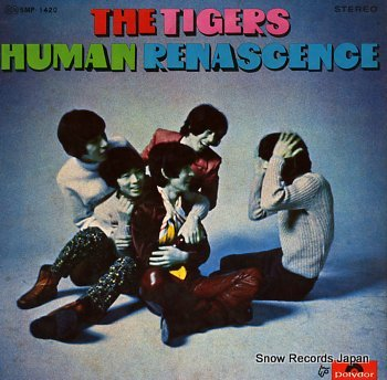 TIGERS, THE human renascence