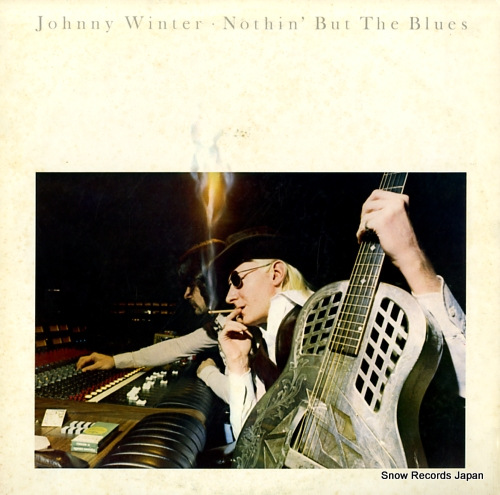 WINTER, JOHNNY nothin' but the blues