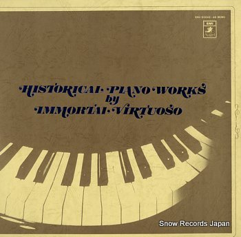 V/A historical piano works by immortal virtuoso