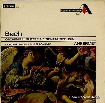 ANSERMET, ERNEST bach; orchestral suites 2 & 3