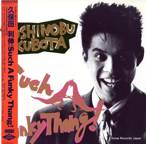 KUBOTA, TOSHINOBU such a funky thang