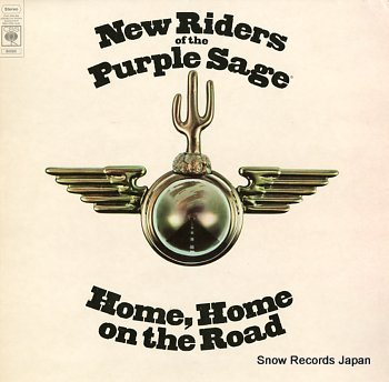 NEW RIDERS OF THE PURPLE SAGE home, home on the road