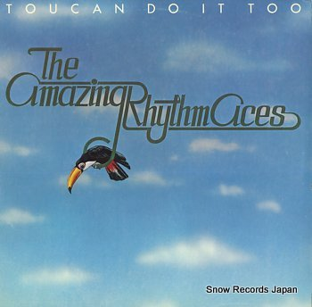 AMAZING RHYTHM ACES, THE toucan do it too