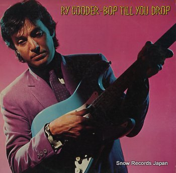 COODER, RY bop till you drop