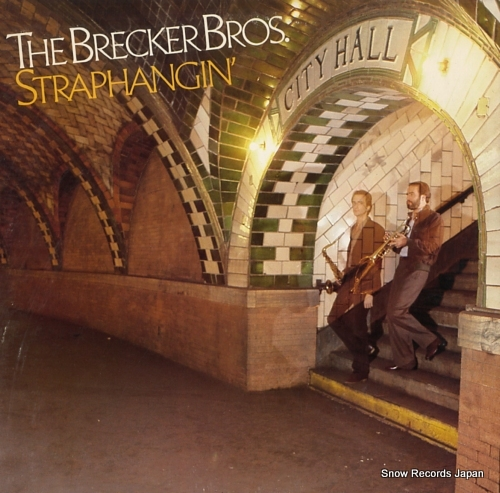 BRECKER BROTHERS, THE straphangin'