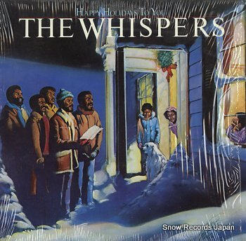 WHISPERS, THE happy holidays to you